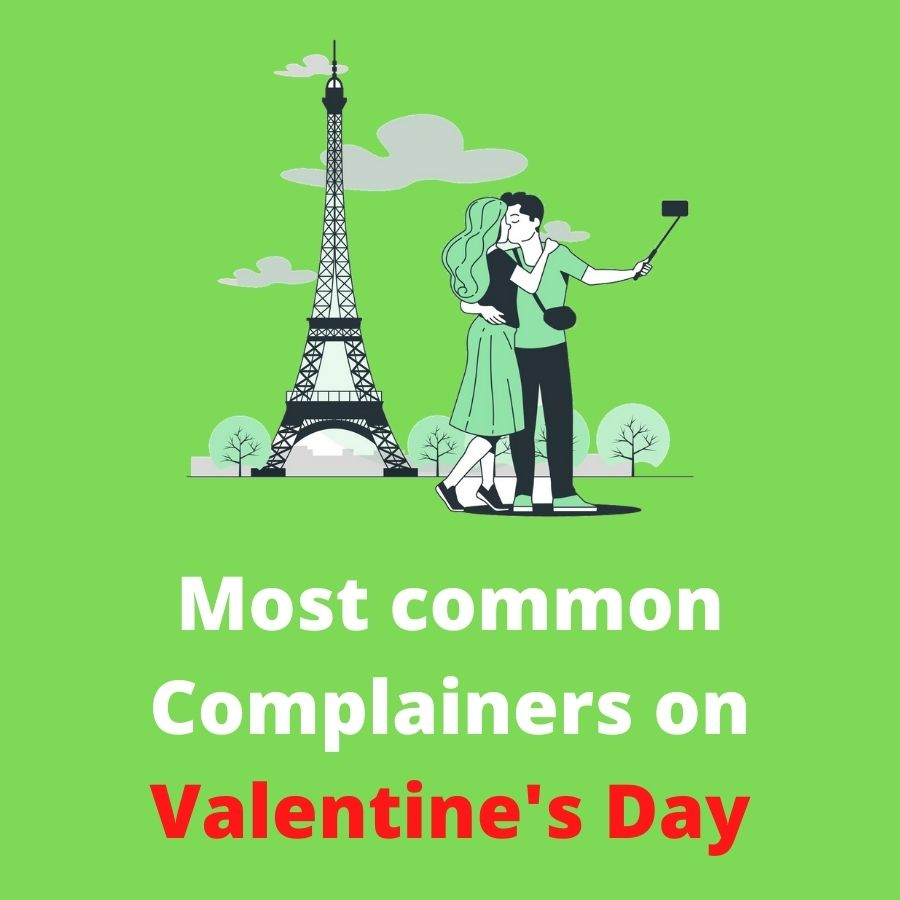 Most common Complainers on Valentine's Day