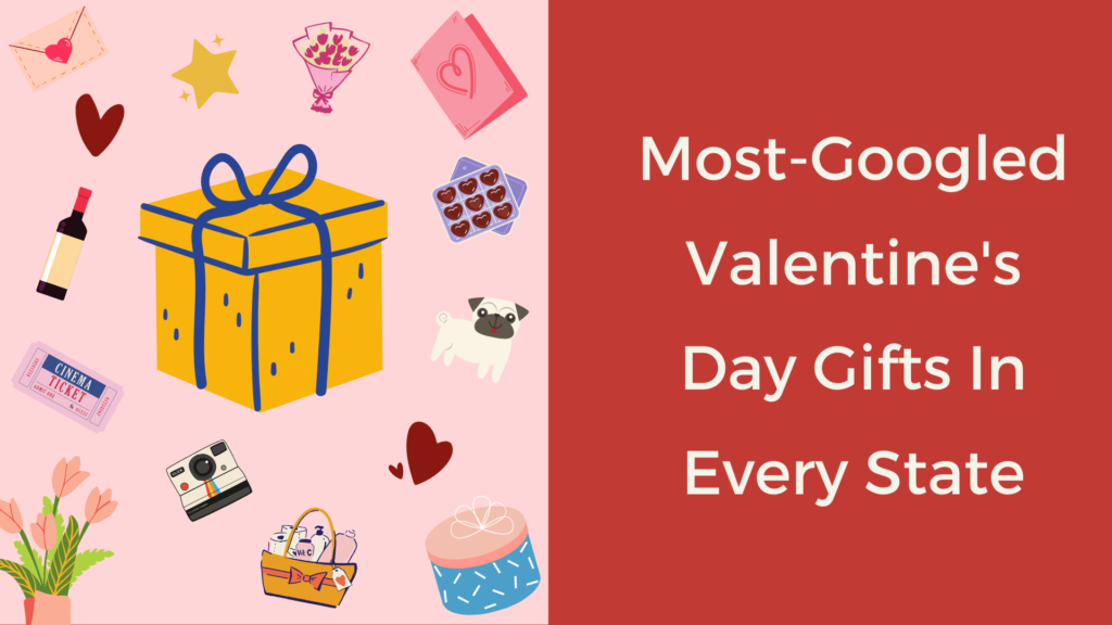 most googled valentine's gift