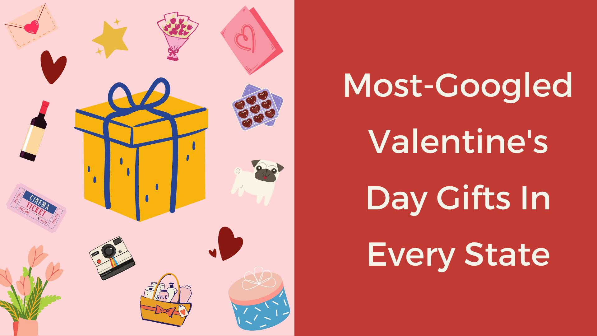 most googled valentine's gift